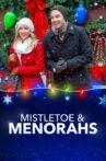 Mistletoe & Menorahs Movie Streaming Online Watch on Tubi
