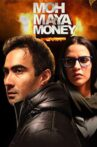 Moh Maya Money Movie Streaming Online Watch on Disney Plus Hotstar