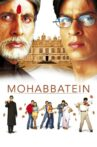 Mohabbatein Movie Streaming Online Watch on Amazon, Google Play, Youtube, iTunes