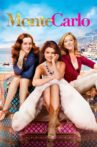 Monte Carlo Movie Streaming Online Watch on Amazon, Google Play, Youtube, iTunes