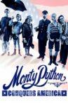 Monty Python Conquers America Movie Streaming Online Watch on Netflix