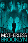 Motherless Brooklyn Movie Streaming Online Watch on Amazon, Google Play, Hungama, Youtube, iTunes
