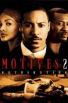 Motives 2 Movie Streaming Online Watch on Tubi