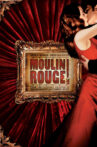 Moulin Rouge! Movie Streaming Online Watch on Google Play, Youtube, iTunes