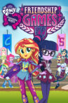 My Little Pony: Equestria Girls - Friendship Games Movie Streaming Online Watch on Netflix