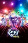 My Little Pony: The Movie Movie Streaming Online Watch on Google Play, Youtube, iTunes