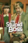 My Stupid Boss Movie Streaming Online Watch on Netflix