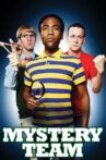 Mystery Team Movie Streaming Online Watch on Tubi