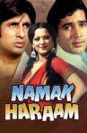 Namak Haraam Movie Streaming Online Watch on Amazon, Disney Plus Hotstar, Google Play, Youtube, iTunes
