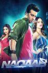 Naqaab Movie Streaming Online Watch on Disney Plus Hotstar, Hungama