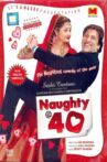 Naughty @ 40 Movie Streaming Online Watch on Zee5
