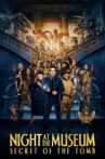 Night at the Museum: Secret of the Tomb Movie Streaming Online Watch on Disney Plus Hotstar, Google Play, Youtube, iTunes