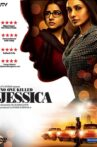 No One Killed Jessica Movie Streaming Online Watch on Google Play, Netflix , Youtube