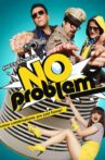 No Problem Movie Streaming Online Watch on ErosNow, Jio Cinema, Zee5, iTunes