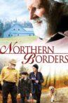 Northern Borders Movie Streaming Online Watch on Tubi