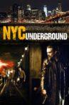 Nyc Underground Movie Streaming Online Watch on Tubi