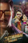 Once Upon a Time in Mumbai Dobaara! Movie Streaming Online Watch on Google Play, Hungama, Jio Cinema, MX Player, Netflix , Viu, Youtube