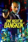 One Night in Bangkok Movie Streaming Online Watch on Google Play, Youtube