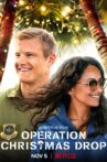 Operation Christmas Drop Movie Streaming Online Watch on Netflix