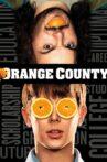 Orange County Movie Streaming Online Watch on Tubi