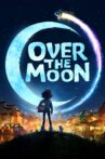 Over the Moon Movie Streaming Online Watch on Netflix