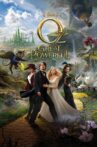 Oz the Great and Powerful Movie Streaming Online Watch on Disney Plus Hotstar, Google Play, Youtube, iTunes