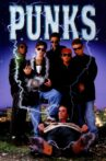 P.U.N.K.S Movie Streaming Online Watch on Film Rise