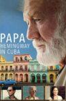 Papa Hemingway in Cuba Movie Streaming Online Watch on Disney Plus Hotstar