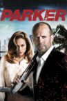 Parker Movie Streaming Online Watch on Google Play, Netflix , Tubi, Youtube, iTunes