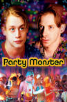 Party Monster Movie Streaming Online Watch on Tubi