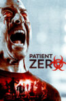 Patient Zero Movie Streaming Online Watch on Google Play, Youtube, iTunes