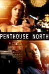 Penthouse North Movie Streaming Online Watch on Hungama, Tubi