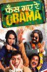 Phas Gaye Re Obama Movie Streaming Online Watch on Amazon, Disney Plus Hotstar, Epic On , Google Play, Hungama, MX Player, Shemaroo Me, Tata Sky , Viu, Youtube, Yupp Tv