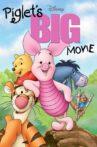 Piglet's Big Movie Movie Streaming Online Watch on Disney Plus Hotstar, Jio Cinema