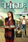 Piku Movie Streaming Online Watch on Google Play, Sony LIV, Youtube, iTunes
