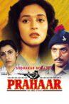 Prahaar Movie Streaming Online Watch on ErosNow, Jio Cinema, Sony LIV, iTunes