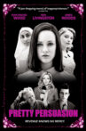 Pretty Persuasion Movie Streaming Online Watch on Amazon