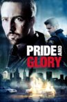 Pride and Glory Movie Streaming Online Watch on Tubi