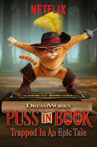 Puss in Book: Trapped in an Epic Tale Movie Streaming Online Watch on Netflix