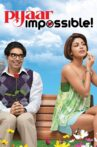Pyaar Impossible! Movie Streaming Online Watch on Amazon, Google Play, Youtube, iTunes