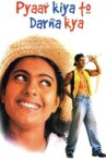 Pyaar Kiya To Darna Kya Movie Streaming Online Watch on Zee5