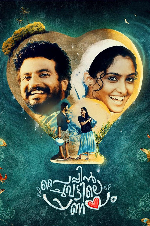 Pyppin Chuvattile Pranayam Movie Streaming Online Watch on ErosNow, Google Play, Jio Cinema, Youtube