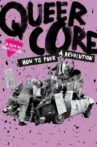 Queercore: How to Punk a Revolution Movie Streaming Online Watch on Tubi