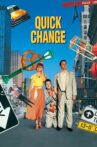 Quick Change Movie Streaming Online Watch on Google Play, Youtube, iTunes