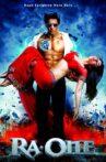 Ra.One Movie Streaming Online Watch on ErosNow, Jio Cinema, Zee5, iTunes