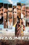 Raajneeti Movie Streaming Online Watch on Google Play, Netflix , Youtube, iTunes