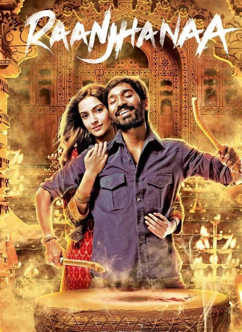 Raanjhanaa Movie Streaming Online Watch on ErosNow, Jio Cinema, iTunes