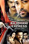 Rajdhani Express Movie Streaming Online Watch on ErosNow, Jio Cinema, iTunes