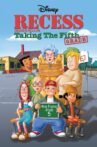 Recess: Taking the Fifth Grade Movie Streaming Online Watch on Disney Plus Hotstar, Jio Cinema