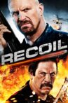 Recoil Movie Streaming Online Watch on Google Play, Hungama, MX Player, Tubi, Youtube